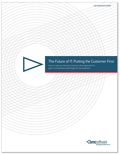 The Future of IT: A Customer First Approach